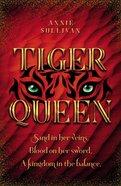 Tiger Queen Hardback