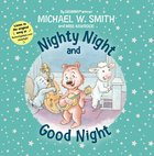 Nighty Night and Good Night Board Book