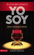 No Lo Soy Pero Conozco Al Yo Soy (I Am Not, But I Know I Am) Paperback