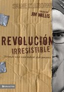 Revolucion Irresistible (Spanish) (Irresistable Revolution) Paperback