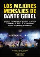 Los Mejores Mensajes De Dante Gebel (Best Messages Of Dante Gebel) Paperback