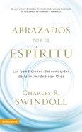 Acogidos Por El Espiritu (Embraced By The Spirit)