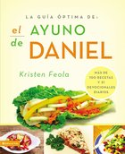 Ayuno De Daniel (Ultimate Guide To The Daniel Fast)