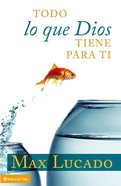 Todo Lo Que Dios Tiene Para Ti (Everything That God Has For You)