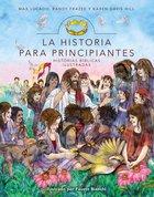 Historia Para Principiante (Story For Children, Storybook Bible) Hardback