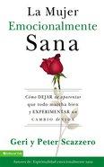La Mujer Emocionalmente Sana (I Quit) Paperback