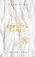 En Honor Al Espiritu Santo: No Es Algo, Es Alguien! Paperback