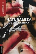Naturaleza De La Doctrina, La (The Nature Of Doctrine) Paperback