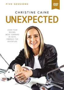 Unexpected: Leave Fear Behind, Move Forward in Faith, Embrace the Adventure (Dvd Study)