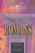 Book of Romans: Righteousness in Christ (21st Century Biblical Commentary Series) Paperback