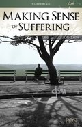 Making Sense of Suffering (5 Pack) (Rose Guide Series) Pamphlet