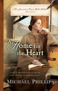 A Home For the Heart (#08 in The Journals Of Corrie Belle Hollister Series) eBook