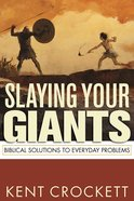 Slaying Your Giants (Formerly 911 Handbook, The) eBook