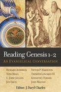 Reading Genesis 1-2: An Evangelical Conversation eBook