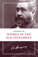 Sermons on Women of the Old Testament eBook
