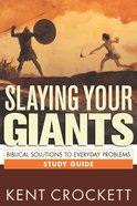 Slaying Your Giants: Biblical Solutions to Everyday Problems Study Guide eBook