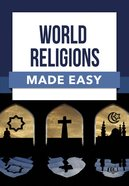 World Religions Made Easy, (Bible Made Easy Series) eBook