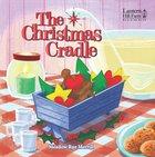 The Christmas Cradle (Lantern Hill Farm Series) Board Book