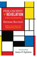Philosophy of Revelation: A New Annotated Edition Paperback