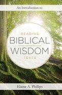 An Introduction to Reading Biblical Wisdom Texts eBook