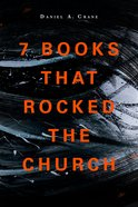 7 Books That Rocked the Church eBook