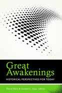 Great Awakenings: Historical Perspectives For Today eBook