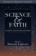 Science and Faith: Student Questions Explored eBook