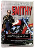 Smithy: The John Smith Story DVD
