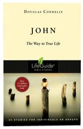 John (Lifeguide Bible Study Series) Paperback