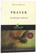 Prayer (Lifeguide Bible Study Series) Paperback