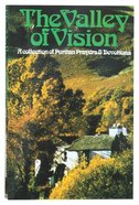 The Valley of Vision Paperback