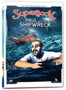Paul and the Shipwreck (#07 in Superbook DVD Series Season 02) DVD