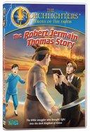 Thof: Robert Jermain Thomas Story DVD