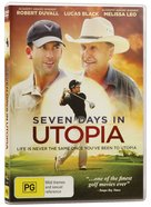 Seven Days in Utopia DVD