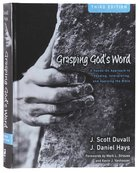 Grasping God's Word (3rd Edition) Hardback