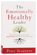The Emotionally Healthy Leader Paperback