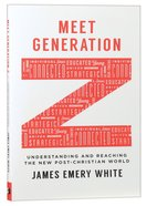 Meet Generation Z: Understanding and Reaching the New Post-Christian World Paperback