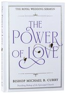 The Power of Love: The Royal Wedding Sermon Hardback