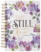 Journal: Be Still and Know Purple Floral (Ps 46:10) (Be Still And Know Collection) Spiral