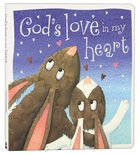 God's Love in My Heart Padded Board Book