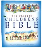The Classic Children's Bible Hardback