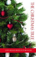 The Christmas Tree: God's Message Hidden in Its Branches Booklet