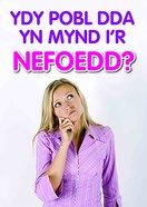 Ydy Pobl Dda Yn Mynd I'r Nefoedd 50 Pack (Welsh) Booklet