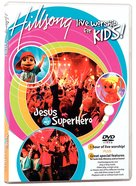 Hillsong Kids 2004: Jesus is My Superhero (Ntsc) DVD
