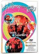 Hillsong Kids 2004: Jesus is My Superhero (Ntsc) DVD
