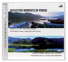 Reflective Moments of Praise Double Pack: Great is Thy Faithfulness/Jesus Above All Names (2 Cd)