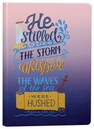 Gradient Tone Pu Journal With Elastic Band: He Stilled the Storm, Psalm 107:29 Imitation Leather