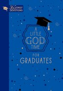 A Little God Time For Graduates: 365 Daily Devotions Imitation Leather