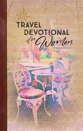Travel Devotional For Women Hardback