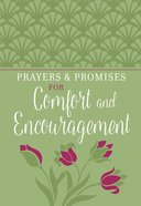 Prayers & Promises of Comfort and Encouragement